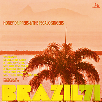 HONEY-DRIPPERS-THE-PEGALO-SINGERS-Brazil-71-A