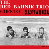 THE RED BAHNIK TRIO