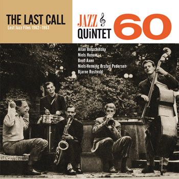 JAZZ QUINTET 60 - The Last Call Front Cover